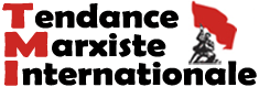 Tendence Marxiste Internationale