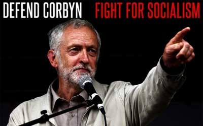 Defend Corbyn fight for socialism
