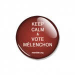 Keep Calm & vote Mélenchon - Petit badge