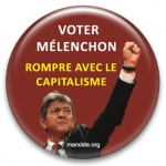 Voter Mélenchon rompre avec le capitalisme - Grand badge
